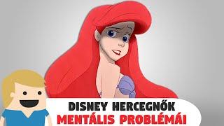 Disney hercegnők mentális és párkapcsolati problémái!