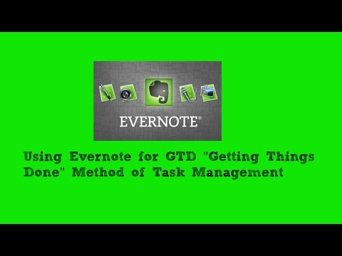 Using GTD Getting Things Done in Evernote Video 2 of 3