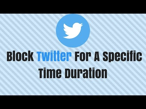 How to block Twitter on Android for a specific time duration
