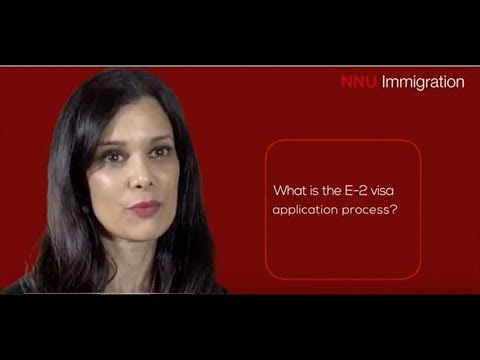 What is the E2 Visa Application Process?