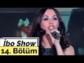 Download  Ceylan - Ebru Pala - Baha - İbo Show - 14. Bölüm (2000)  MP3,3GP,MP4