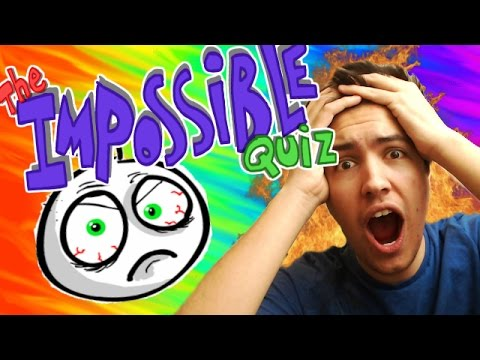 The Impossible Quiz - OMG THIS IS OUTRAGEOUS!