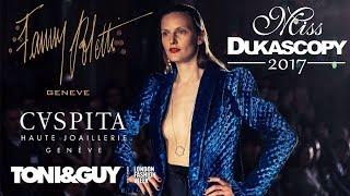 Tony & Guy. Fanny Poletti. Caspita. Miss Dukascopy 2017 Sponsors