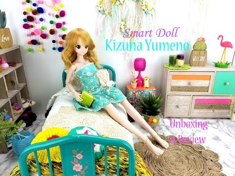 SMART DOLL KIZUNA YUMENO UNBOXING AND REVIEW