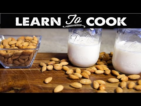 Learn To Cook: How To Make Almond Milk