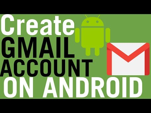 How To Create Gmail Account On Android Phone