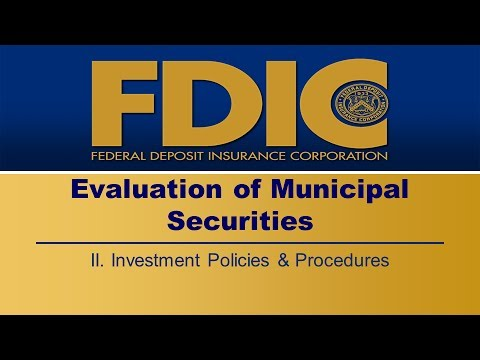 Municipal Securities - Investment Policies & Procedures