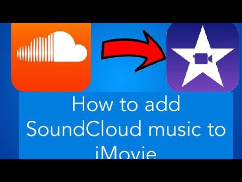 How to add SoundCloud music to IMovie.