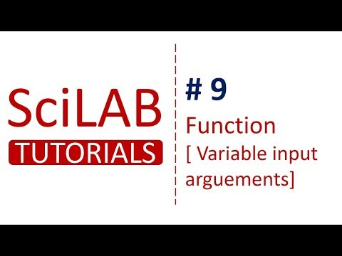 SciLab Tutorials # 9 - Variable Number of Input Argument in Function