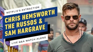 Netflix's Extraction Watch Party w/ Chris Hemsworth, The Russos & Sam Hargrave