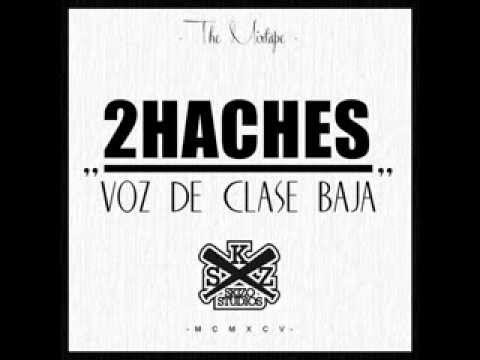 2HACHES - Duro (Con Ryhiop Tchey, C. Ortega y Lil Mangua)