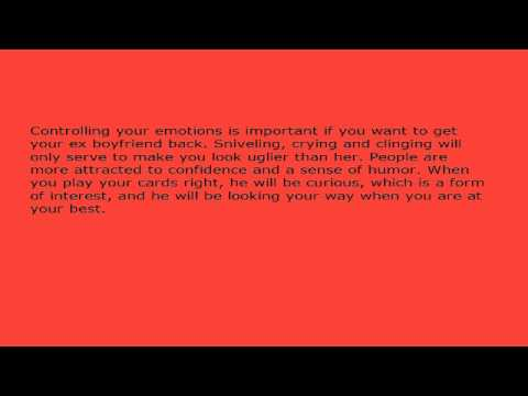 Get Your Ex Boyfriend Back - How to Mesmerize Him and Relight the Fire Again?.avi