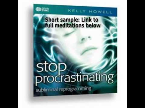 Stop Procrastinating Increase Motivation Drive Subliminal Messages MP3 Brain Sync Kelly Howell Pt 1