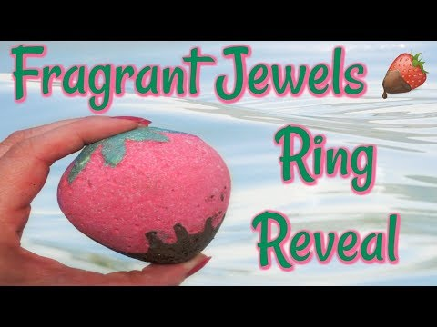 Fragrant Jewels Ring Reveal - Chocolate Covered Strawberry Bath Bomb!