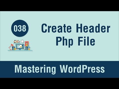 Mastering WordPress in Arabic #038 - Create the Header Php File