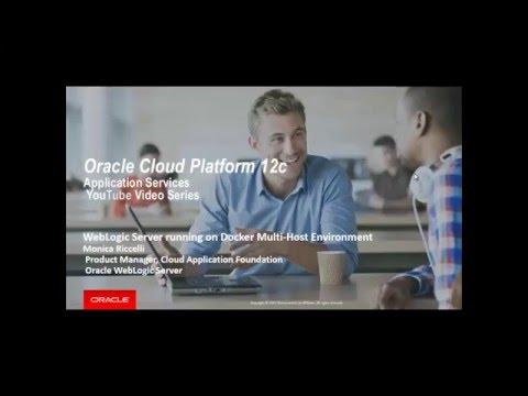 Oracle WebLogic Server 12.2.1 on Docker Multi Host Environment