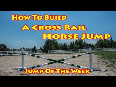 How to Set Up a Simple Cross Rail Horse Jump