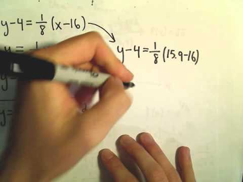 Linear / Tangent Line Approximation for Square Root Function
