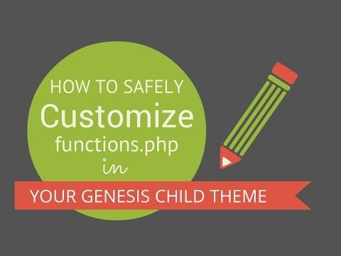 How To Create A Custom functions.php File (Genesis/WordPress)