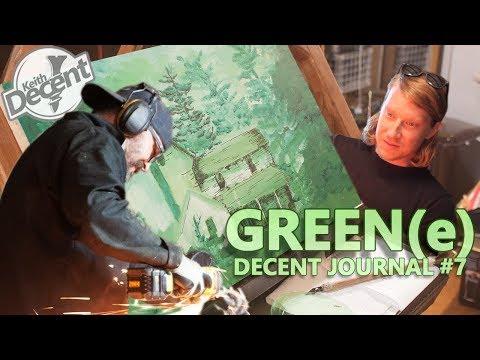 GREEN(e) - Decent Journal #7