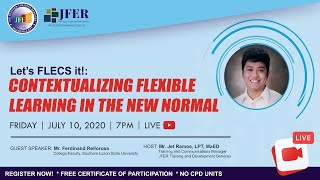 Contextualizing Flexible Learning in the New Normal