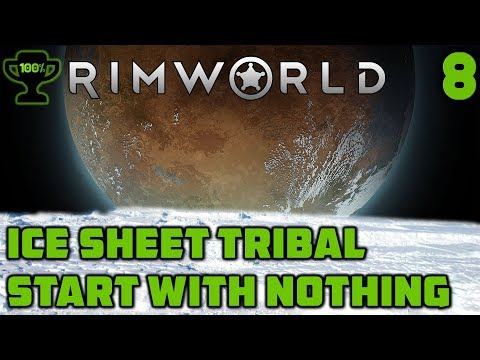 Scythers & New Colonist - Rimworld Ice Sheet Tribal Episode 8 [Rimworld Beta 18 Ice Sheet Challenge]