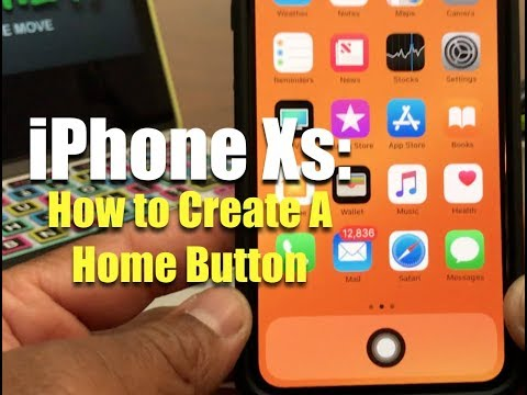 iPhone Xs: How To Create A Home Button