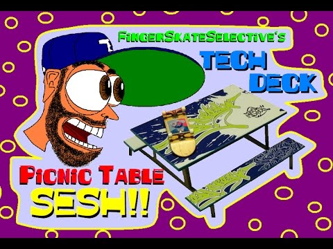 TECH DECK Picnic Table SESH!! (1-13-17)