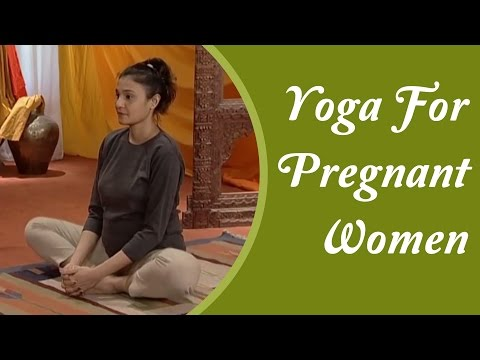Yoga For Women During Pregnancy - Asana, Diet Chart, Nutrition Management | Hindi Yoga Tutorial