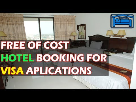 Free Of Cost Hotel Booking For Visa Application Online