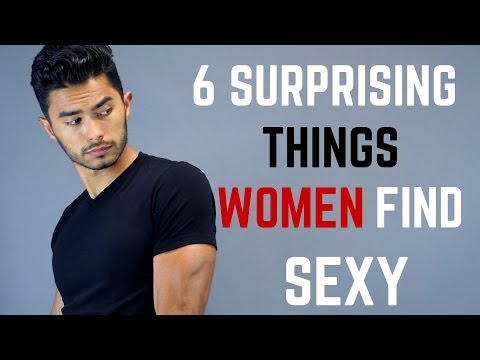 6 Surprising Things Women Find Sexy in Men