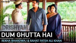 Dum Ghutta Hai Song Promo - Drishyam   Ajay Devgn, Shriya Saran & Tabu