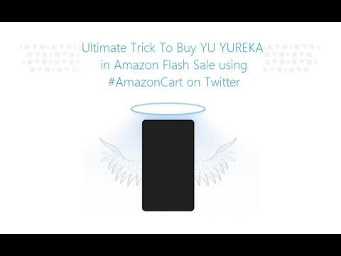 ULTIMATE Secret trick to buy YU Yureka in Amazon Flash Sale