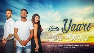 Kaato Yaari Layi Sohnya (Lyrical Video) || Sahilaa || Sabbi || SP Singh || New Punjabi Songs 2019