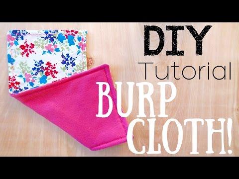 MAKE YOUR OWN BABY BURP CLOTHS!    DIY TUTORIAL