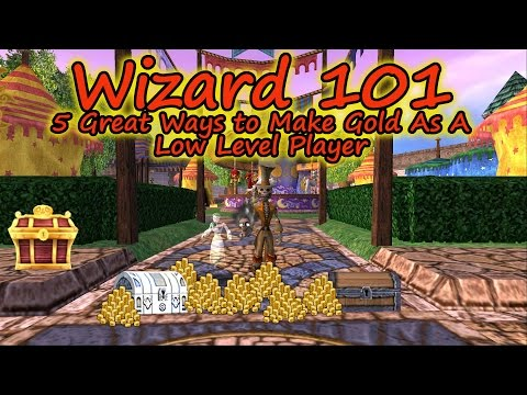 Wizard101: The Five Great Ways to Make Good Gold as a Low Level