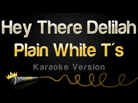 Plain White T's - Hey There Delilah (Karaoke Version)