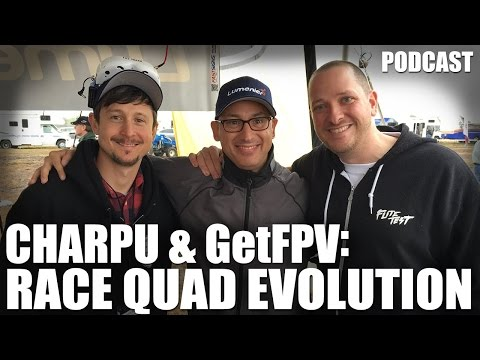 Charpu & GetFPV: Race Quad Evolution