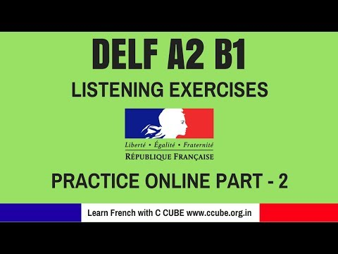 DELF A2 B1 Listening Comprehension exercises practice online - How to improve your French Listening