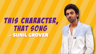 This Character, That Song Ft. Sunil Grover | Sunil Grover Comedy | MissMalini