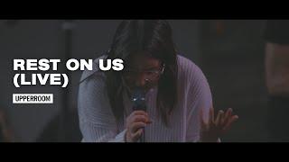 Rest On Us (Live) - UPPERROOM