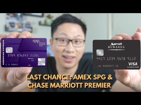 Last Chance: Amex SPG & Marriott Premier Cards
