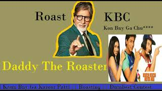 New Video Will Be out Tonight... Stay Tuned Guys...  KBC roast