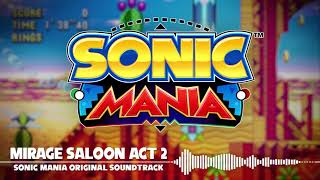 Sonic Mania OST - Mirage Saloon Act 2
