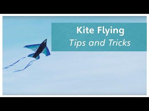 Kite Flying - Tips and Tricks