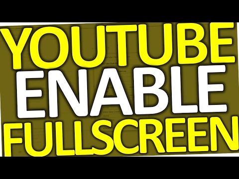How To Enable Fullscreen on YouTube (Google Chrome 2017 - Fix YouTube Fullscreen Problem)