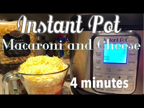 Instant Pot: Easy Macaroni and Cheese in 4 MINUTES