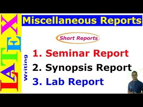 Prepare Seminar, Synopsis and Lab Reports in LaTeX (Latex Tutorial, Episode-33)