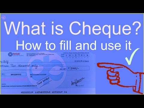 How to fill cheque for self withdrawal . what is cheque and how to use it in a bank.