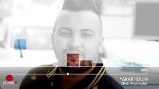 Cheb Mustapha 2017   Yakkarhouni Yal3boha Yabghouni     Avec Zakzouk by Adel STikage